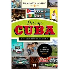 Det nye Cuba. Reisefortellinger POCKET