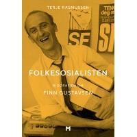 Folkesosialisten. Biografien om Finn Gustavsen