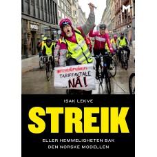 Streik. Eller hemmeligheten bak den norske modellen