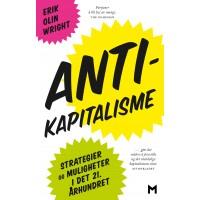 Antikapitalisme. Strategier og muligheter i det 21. århundret