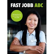 Fast jobb ABC