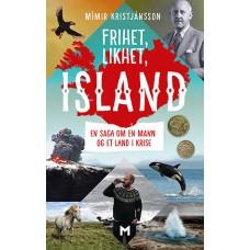 Frihet, likhet, Island. En saga om en mann og et land i krise