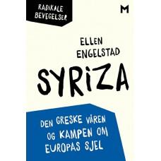 Syriza. Den greske våren og kampen om Europas sjel